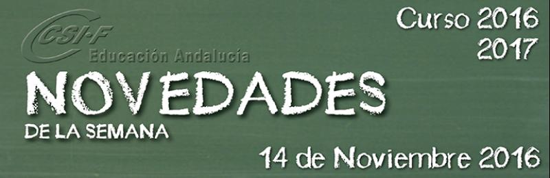 Andalucía - Novedades de la Semana 14/11/2016