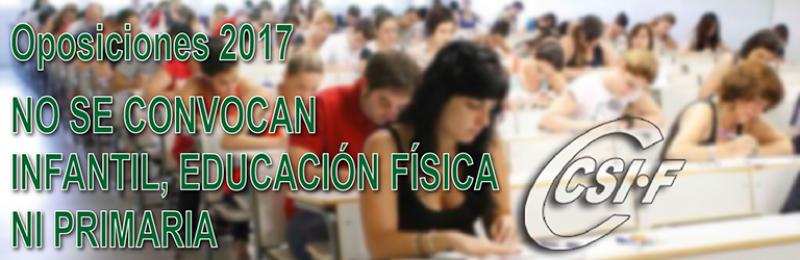 Oposiciones 2017: No se convocan Infantil, Educación Física y Primaria