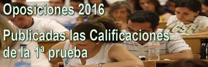 Calificaciones de la primea prueba de las oposiciones 2016
