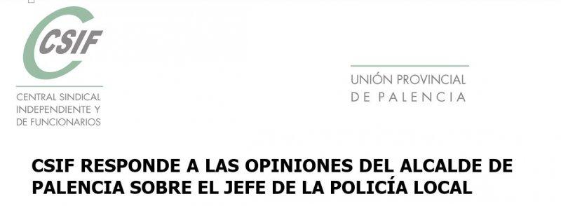 CSIF responde a las opiniones del Alcalde de Palencia sobre el Jefe de la Policía Local