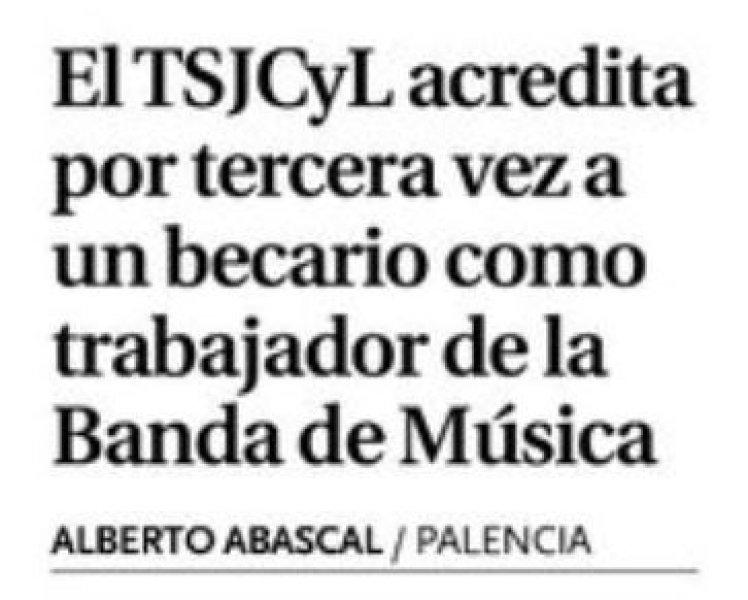 El TSJCyL acredita por tercera vez a un becario como trabajador de la Banda de Música (Diario Palentino)