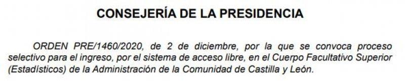 2 plazas del Cuerpo Facultativo Superior (Estadísticos) de la Administración de la Comunidad de Castilla y León