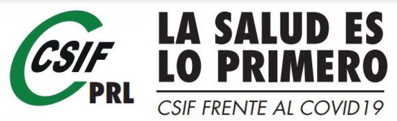 La salud es lo primero, CSIF frente al COVID-19