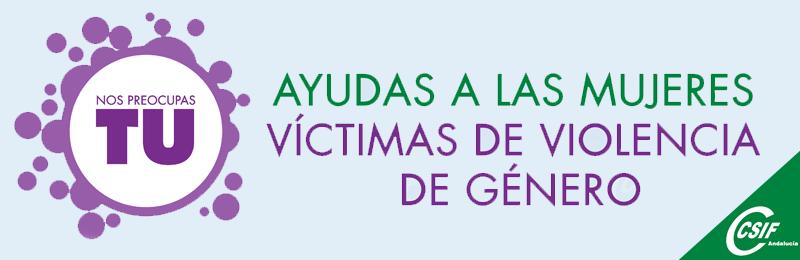 Ayudas a las mujeres víctimas de violencia de género