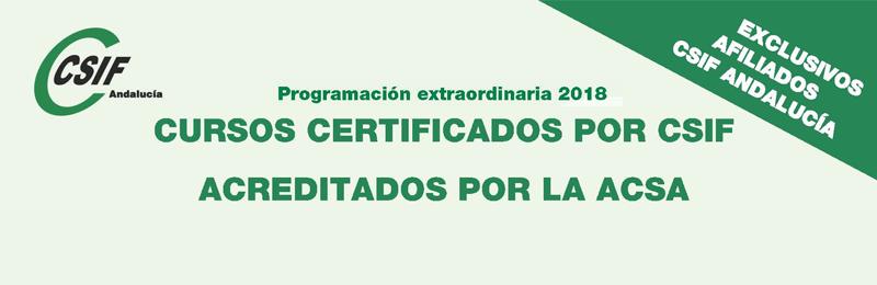 Programación extraordinaria de los cursos certificados por CSIF y acreditados por la ACSA