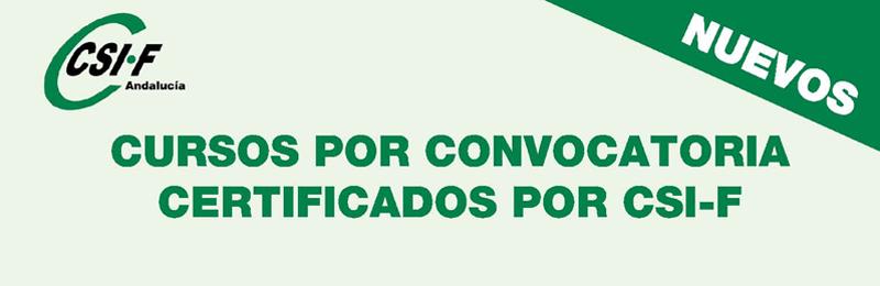 Nuevos cursos por convocatoria certificados por CSIF (julio)