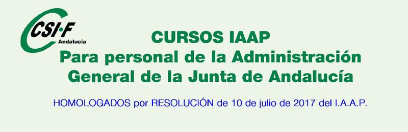 Cursos homologados del IAAP para personal de la Administración General de la Junta de Andalucía (3er cuatrimestre 2017)