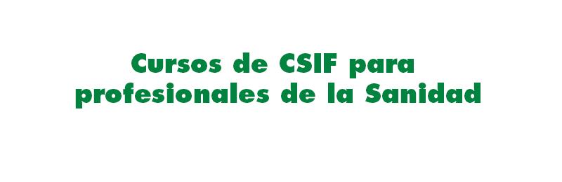 Cursos de CSIF para profesionales de la Sanidad