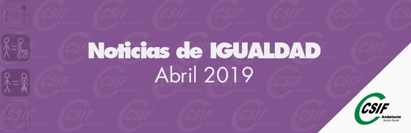 Igualdad | Noticias del mes: abril 2019