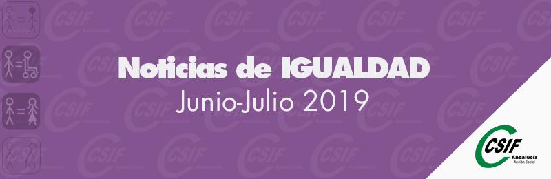 Igualdad | Noticias del mes: junio-julio 2019