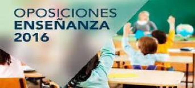 Oposiciones Enseñanza 2016