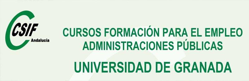 """Curso CSIF """"Normativa de aplicación en la Universidad de Granada"""""""