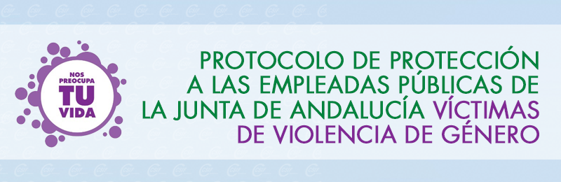 Protocolo de protección a las Empleadas Públicas de la Junta de Andalucía víctimas de Violencia de Género