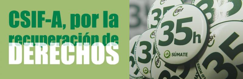 CSIF-A critica la falta de sensibilidad del Gobierno tras confirmarse la suspensión de la jornada de 35 horas, anuncia movilizaciones y no descarta una huelga general en la Función Pública andaluza
