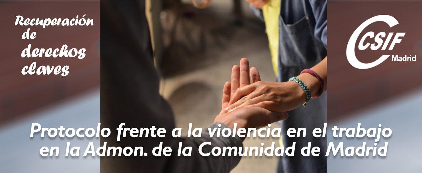 Protocolo contra violencia trabajo Com. Madrid CSIF
