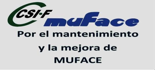 Por el mantenimiento y la mejora de MUFACE