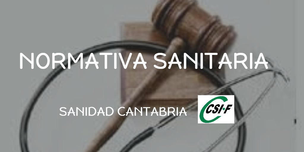 NORMATIVA SANITARIA CSIF SANIDAD CANTABRIA