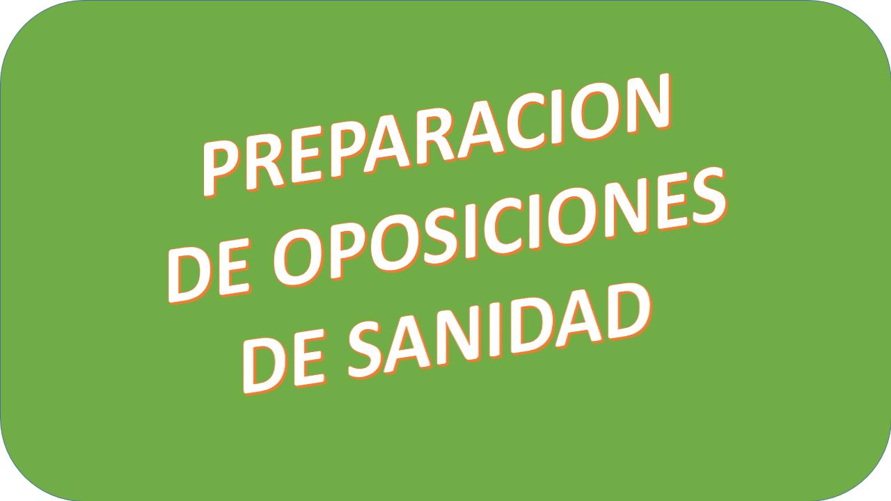 PREPARACION DE OPOSICIONES DE SANIDAD