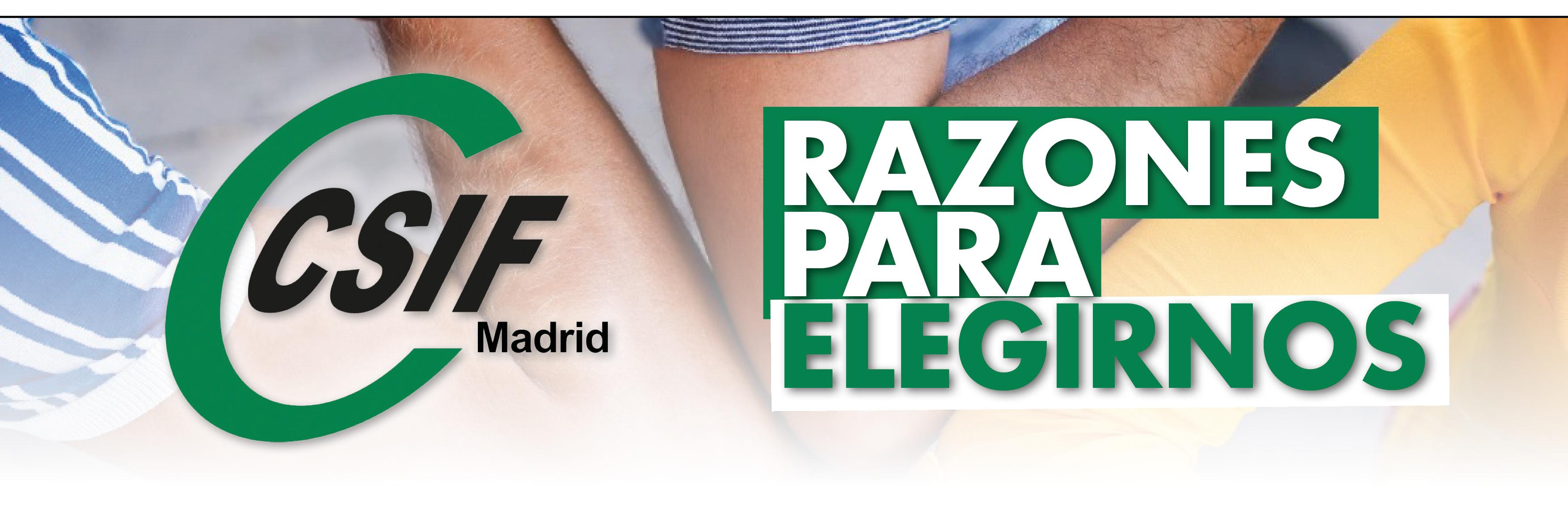Razones para elegir CSIF Madrid