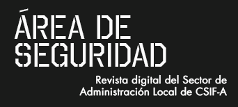 Área de Seguridad | Revista del sector de Administración Local de CSIF-A