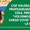 """CSIF Granada valora el acuerdo alcanzado con Educación para la vuelta al cole, pero recuerda que """"volvemos a estar ante un curso covid y no bajaremos la guardia"""""""