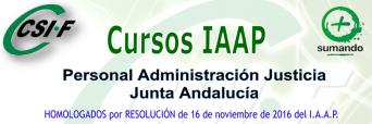 Cursos I.A.A.P. impartidos por CSIF para Personal de la Administración Justicia de la Junta de Andalucía