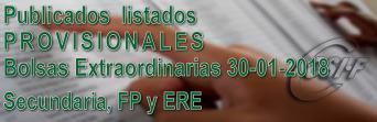Listados PROVISIONALES de algunas especialidades de Secundaria y FP, de la Bolsa Extraordinaria de 30 enero de 2018