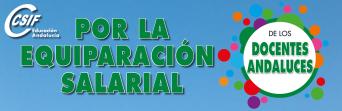 CSIF DENUNCIA QUE 96.000 DOCENTES ANDALUCES ESTÁN DISCRIMINADOS RETRIBUTIVAMENTE.