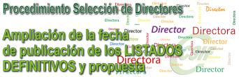 Selección de Directores - Se amplia la fecha de publicación de los listados DEFINITIVOS y propuesta
