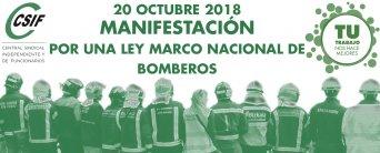 CSIF SE MANIFESTARÁ EL 20 DE OCTUBRE PARA EXIGIR UNA LEY MARCO NACIONAL DE BOMBEROS.