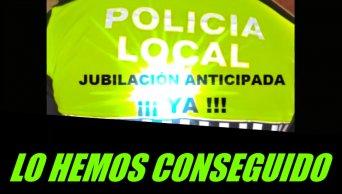 LA JUBILACIÓN ANTICIPADA DE LOS POLICIAS LOCALES ES YA UNA REALIDAD