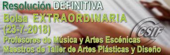 Listados DEFINITIVOS Bolsa Extraordinaria del Cuerpo de profesores de música y artes escénicas y del Cuerpo de maestros de taller de artes plásticas y diseño (23/7/2018)
