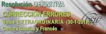 CORRECCIÓN ERRORES Listados DEFINITIVOS Bolsa Extraordinaria (Cultura Clásica y Francés)