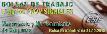 Listados PROVISIONALES de la Bolsa Extraordinaria de Mecanizado y Mantenimiento de Máquinas (30-10/2018)
