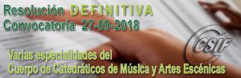 Resolución DEFINITIVA varias especialidades convocatoria 27-09-2018, bolsas de trabajo del Cuerpo de Catedráticos de Música y Artes Escénicas