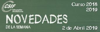 Andalucía - Novedades de la Semana 2/4/2019