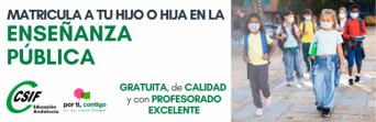 CSIF Granada invita a madres y padres a escolarizar a sus hijos en la red de centros educativos públicos a través de una campaña