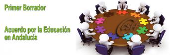 Primer Borrador del Acuerdo por la Educación en Andalucía