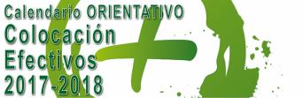 Calendario ORIENTATIVO de la colocación de efectivos 2017-2018