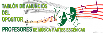 Oposiciones 2017 - Cuerpo de Profesores de Música y Artes Escénicas - TABLÓN DE ANUNCIOS DEL OPOSITOR