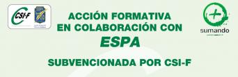 Acción formativa subvencionada por CSIF en colaboración con la ESPA