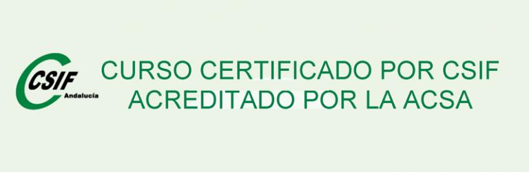 Curso certificado por CSIF acreditado por la ACSA