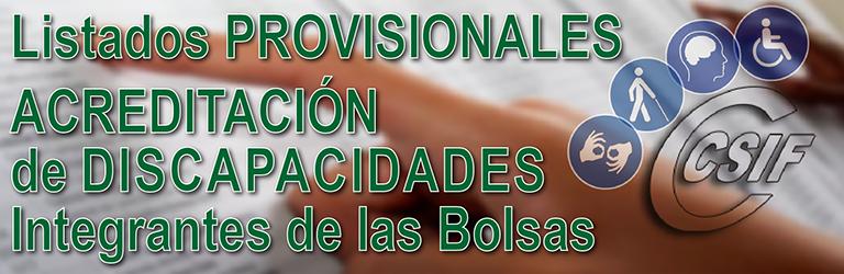 Listados PROVISIONALES del personal admitido y excluido en la acreditación de discapacidades del personal integrante de las bolsas de trabajo