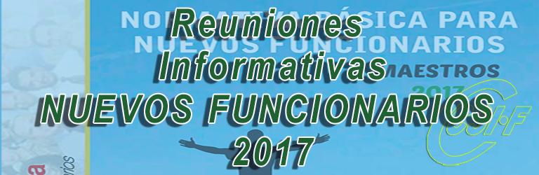 Reuniones Informativas NUEVOS FUNCIONARIOS 2017