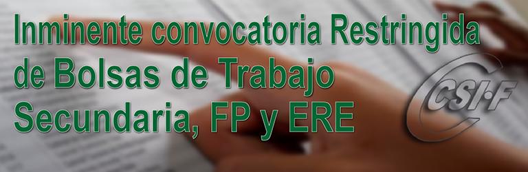 Inminente Convocatoria RESTRINGIDA de Bolsas de Trabajo - Secundaria, FP y ERE