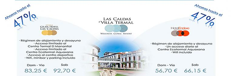 Oferta Las Caldas Villa Termal