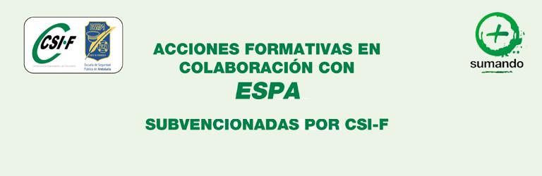 Acciones formativas de CSIF para Policías Locales en colaboración con la ESPA